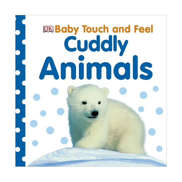 Baby Touch and Feel : Cuddly Animals (Board book, 영국판)