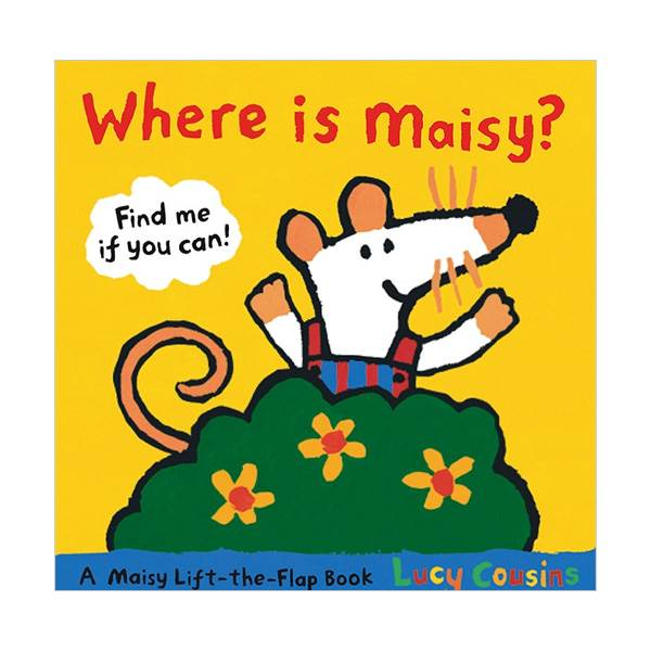 Where Is Maisy? : A Maisy Lift-the-Flap Book (Hardcover)