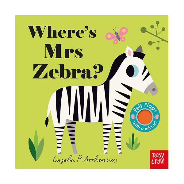 Where's Mrs Zebra? : Felt Flap Book (Board Book, 영국판)