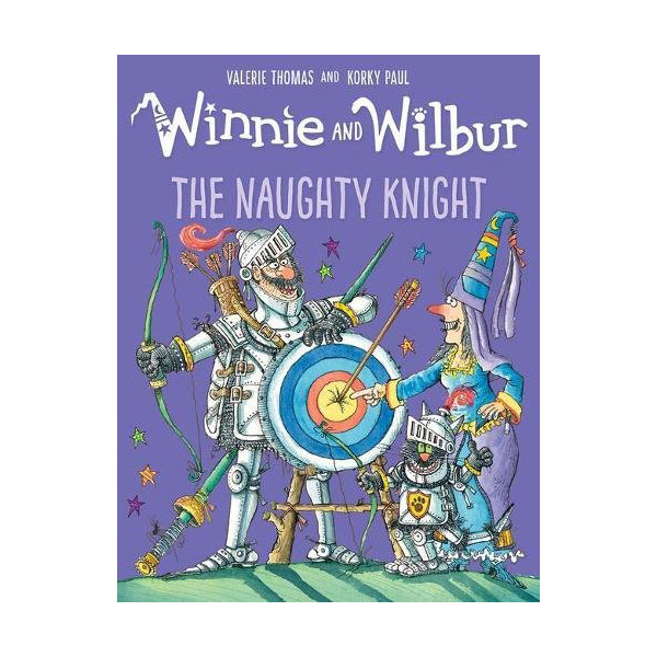 Winnie and Wilbur : The Naughty Knight (Paperback, 영국판)