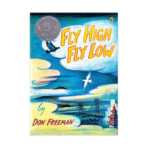 [1958 칼데콧] RL 4.6 Fly High, Fly Low (Paperback, 50th Anniversary ed.)