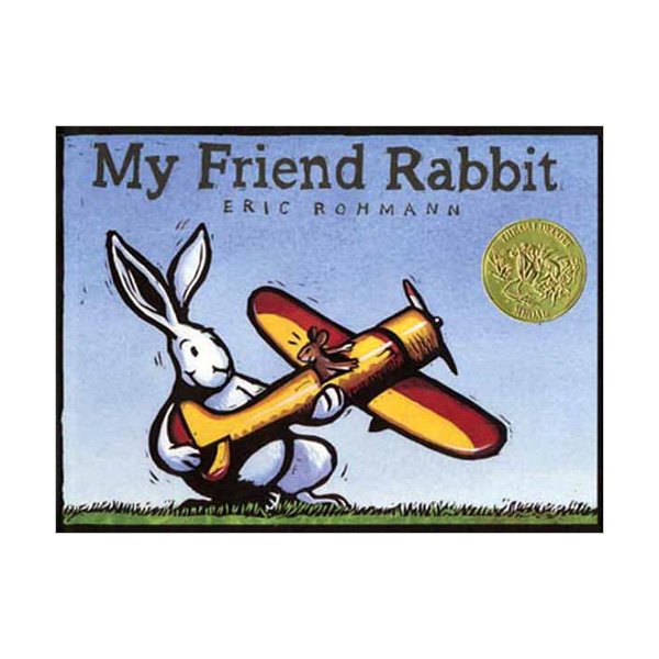 [2003 칼데콧] My Friend Rabbit (Paperback, Caldecott)