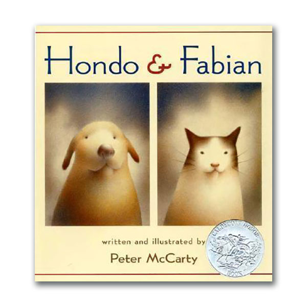 [2003 칼데콧] RL 1.2 : Hondo and Fabian (Hardcover, Caldecott)