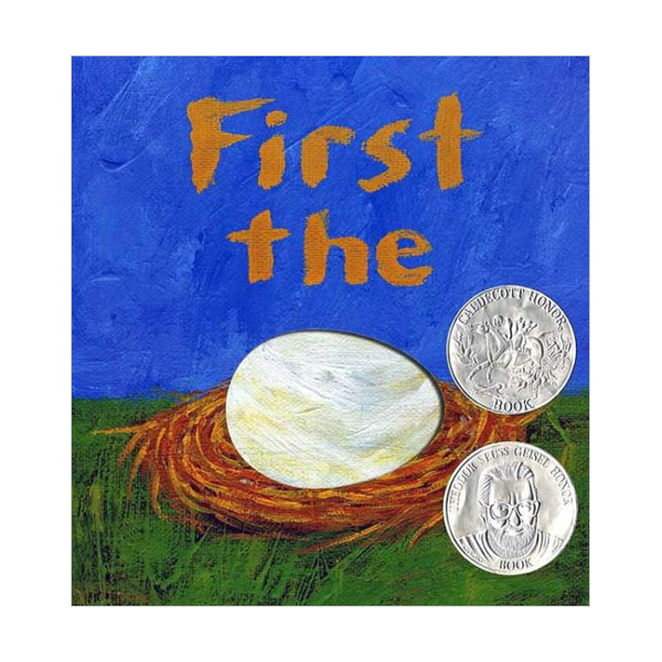 [2008 칼데콧] First the Egg (Hardcover, Caldecott)