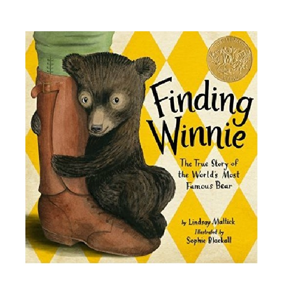 [2016 칼데콧] RL 3.4 : Finding Winnie : The True Story of the World's Most Famous Bear (Hardcover, Caldecott)
