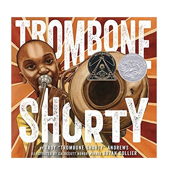 [2016 칼데콧] Trombone Shorty (Hardcover, Caldecott)