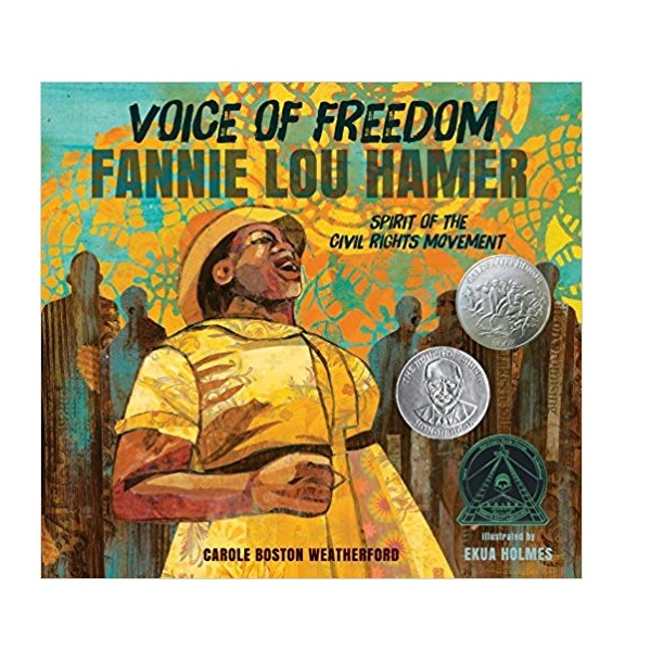 [2016 칼데콧] Voice of Freedom : Fannie Lou Hamer : The Spirit of the Civil Rights Movement (Hardcover, Caldecott)
