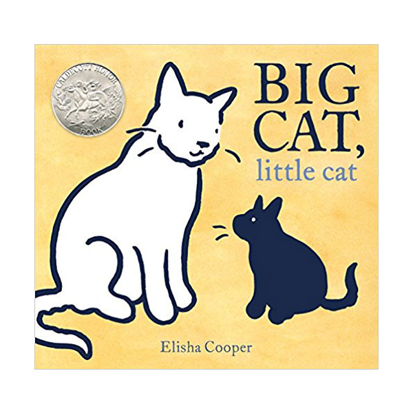 [2018 칼데콧] Big Cat, Little Cat (Hardcover, Caldecott)