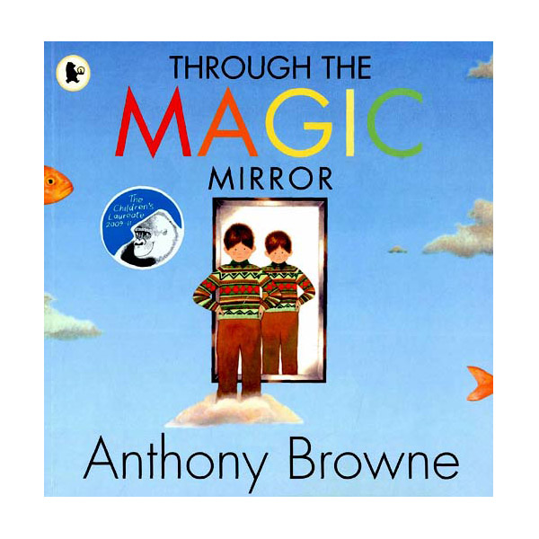 [가격인하] Anthony Browne : Through the Magic Mirror (Paperback)