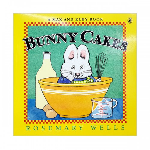 Max and Ruby : Bunny Cakes (Paperback)