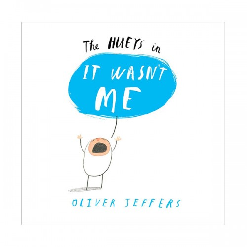 Oliver Jeffers : It Wasn't Me (Paperback, 영국판)