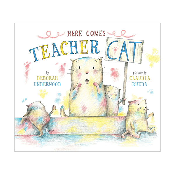 [가격인하] RL 1.4 : Here Comes Teacher Cat (Hardcover)