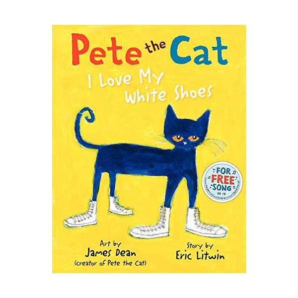 [모닝캄 2012-13 위너] Pete the Cat : I Love My White Shoes (Hardcover)