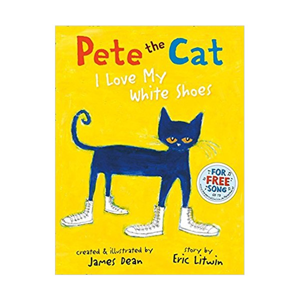[모닝캄 2012-13 위너] Pete the Cat I Love My White Shoes (Paperback, 영국판)