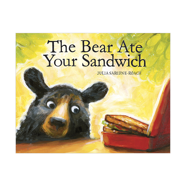 [모닝캄 2017-16] RL 2.5 : The Bear Ate Your Sandwich (Hardcover)