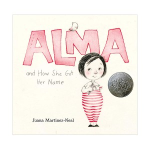 [2019 칼데콧] Alma and How She Got Her Name (Hardcover)