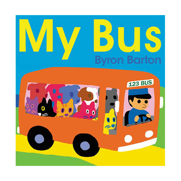 Byron Barton : My Bus (Board book)