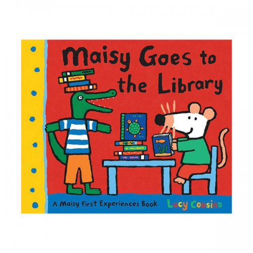 Maisy Goes to the Library : A Maisy First Experience Book (Paperback)