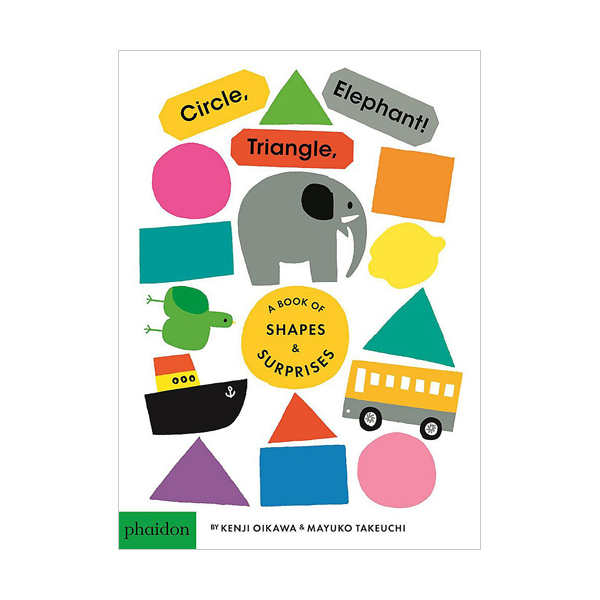 Circle, Triangle, Elephant! : A Book of Shapes & Surprises (Board book, 영국판)