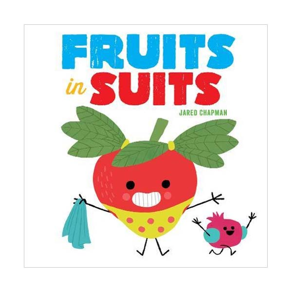 Fruits in Suits (Board book)