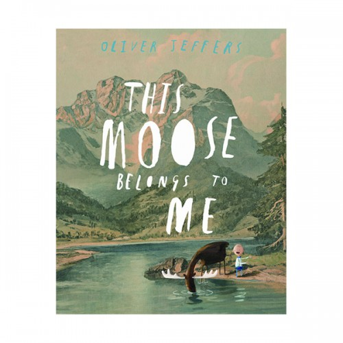 Oliver Jeffers : This Moose Belongs to Me (Paperback)