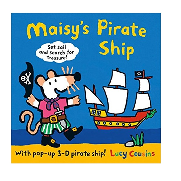 Maisy's Pirate Ship : A Pop-up-and-Play Book(Hardcover)