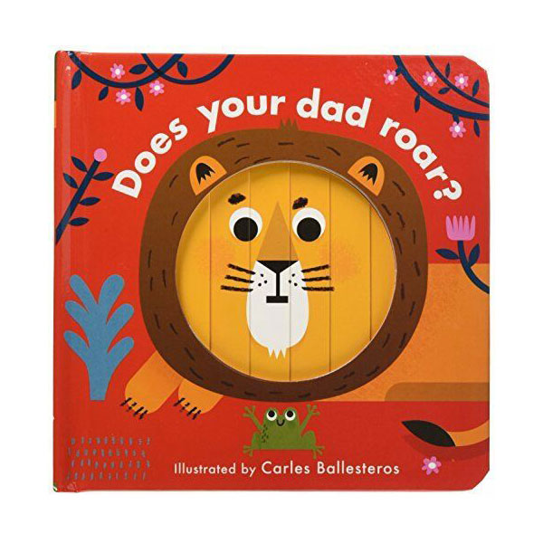 Little Faces : Does Your Dad Roar? (Board book, 영국판)