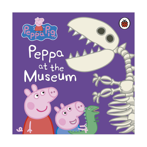 Peppa Pig : Peppa at the Museum (Board book, 영국판)