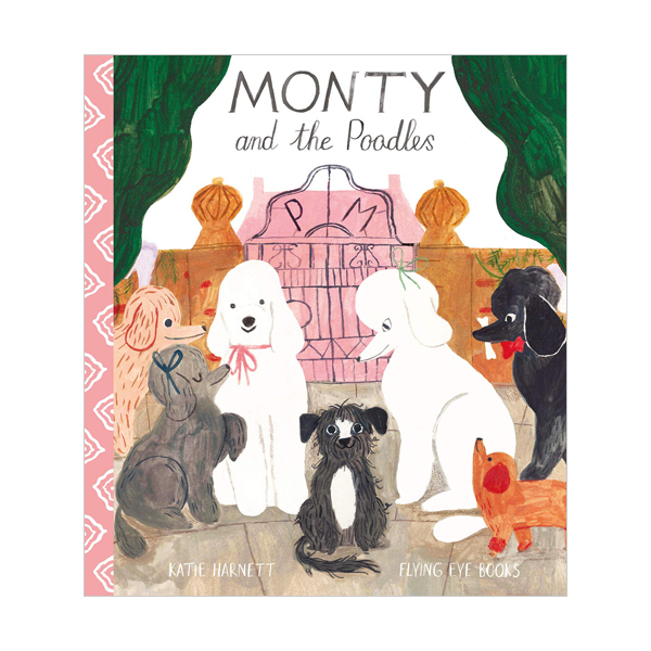 Monty and the Poodles (Hardcover, 영국판)
