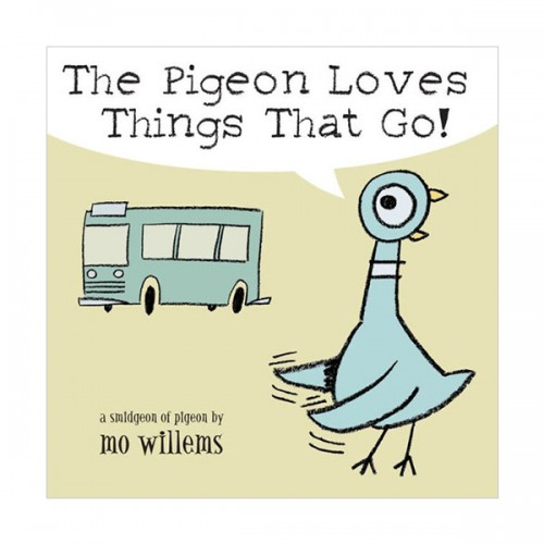 Mo Willems : The Pigeon Loves Things That Go! (Board Book)
