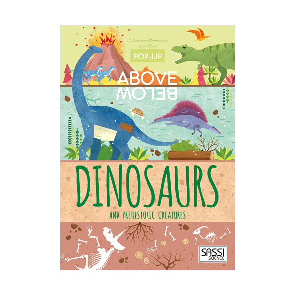 Pop-up Above Below : Dinosaurs and Other Prehistoric Creatures (Pop-Up Book)