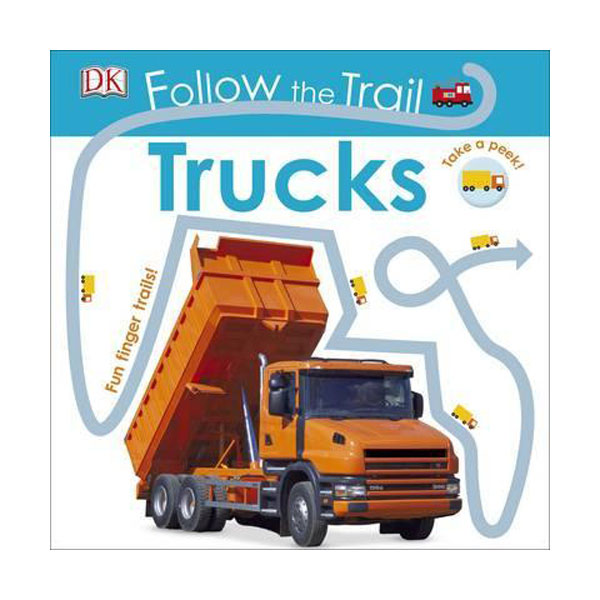 Follow the Trail Trucks : Take a Peek! Fun Finger Trails! (Board Book, 영국판)