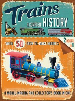 Trains : A Complete History (Paperback)