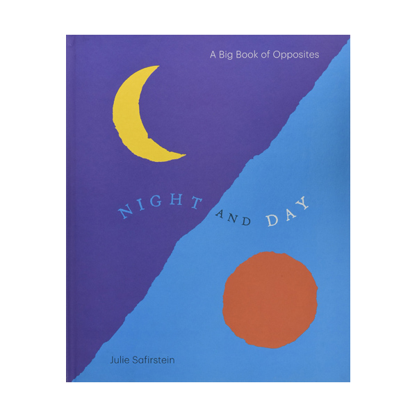 A Big Book of Opposites : Night and Day (Hardcover)
