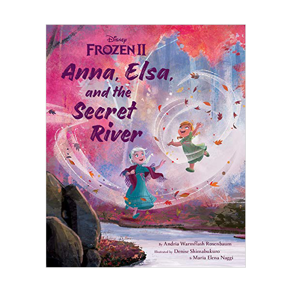 Anna, Elsa, and the Secret River (Hardcover)