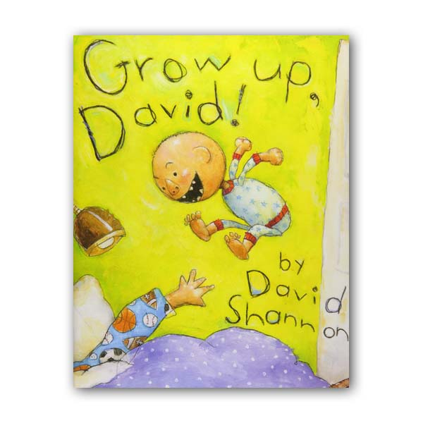 David Shannon : Grow Up, David! (Hardcover)