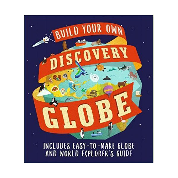 Discovery Globe: Build-Your-Own Globe Kit (Hardcover)