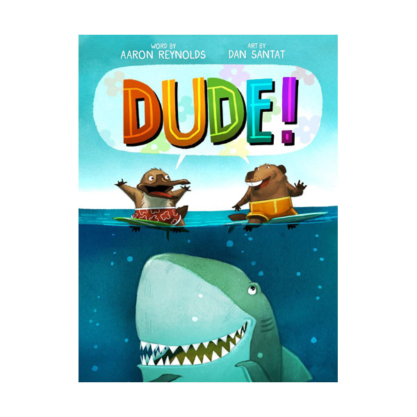 Dude! (Hardcover)