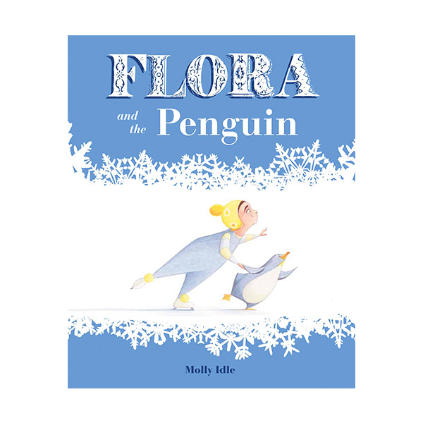 Flora and the Penguin (Hardcover)