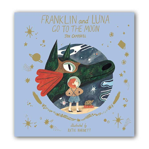 Franklin and Luna go to the Moon (Hardcover, 영국판)
