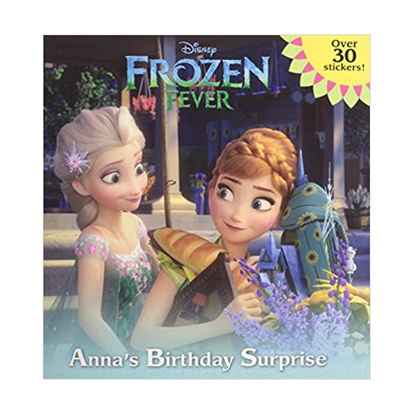 Frozen Fever: Anna's Birthday Surprise (Hardcover)