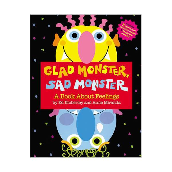 Glad Monster, Sad Monster (Hardcover)