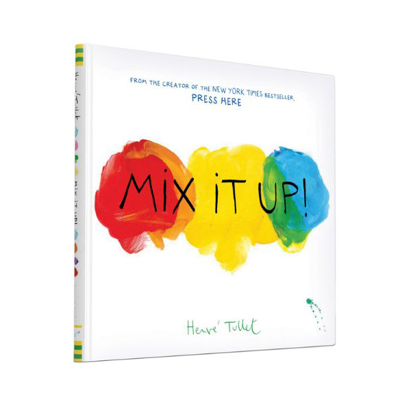Herve Tullet : Mix It Up! (Hardcover)