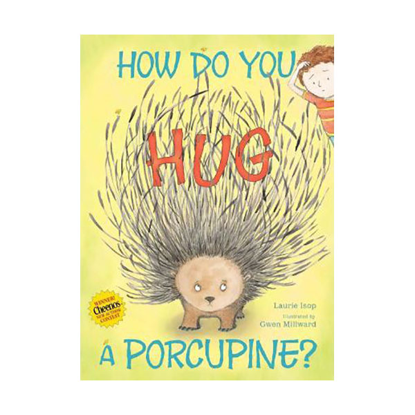 How Do You Hug a Porcupine? (Hardcover)