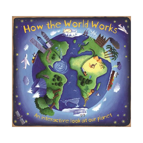 How The World Works (Hardcover, 영국판)