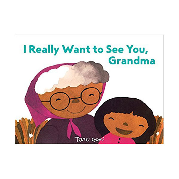 I Really Want to See You, Grandma (Hardcover)