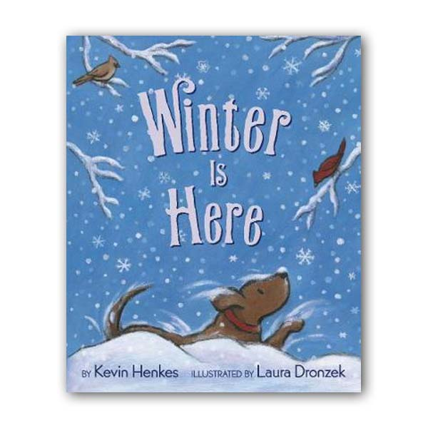 Kevin Henkes : Winter Is Here (Hardcover)