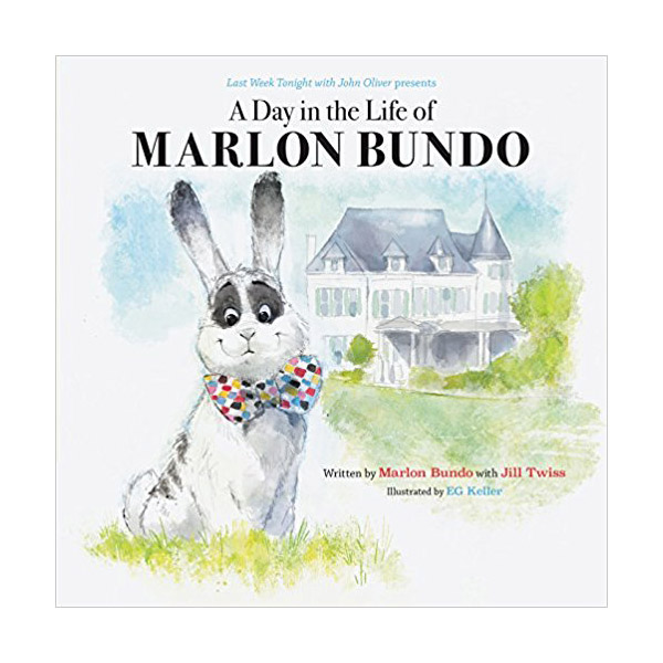 Last Week Tonight with John Oliver Presents a Day in the Life of Marlon Bundo (Hardcover)