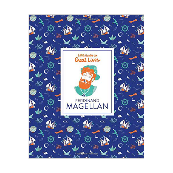 Little Guides to Great Lives : Ferdinand Magellan (Hardcover, 영국판)
