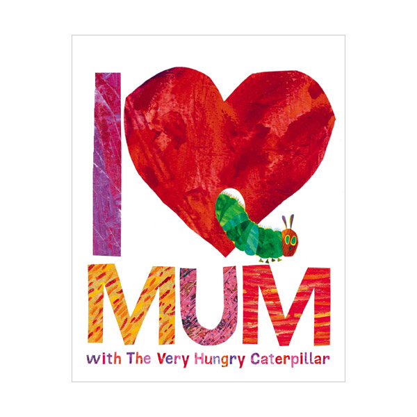 Love Mum with the Very Hungry Caterpillar (Hardcover, 영국판)